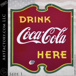 Vintage Drink Coca-Cola Here Sign